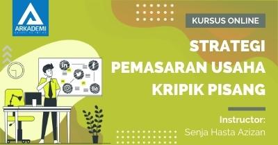 Arkademi Kursus Online - Thumbnail Strategi Pemasaran Usaha Kripik Pisang