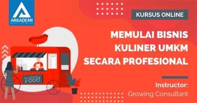 Arkademi Kursus Online - Thumbnail Memulai Bisnis Kuliner UMKM Secara Profesional