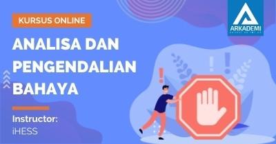 Arkademi Kursus Online - Thumbnail Analisa dan Pengendalian Bahaya