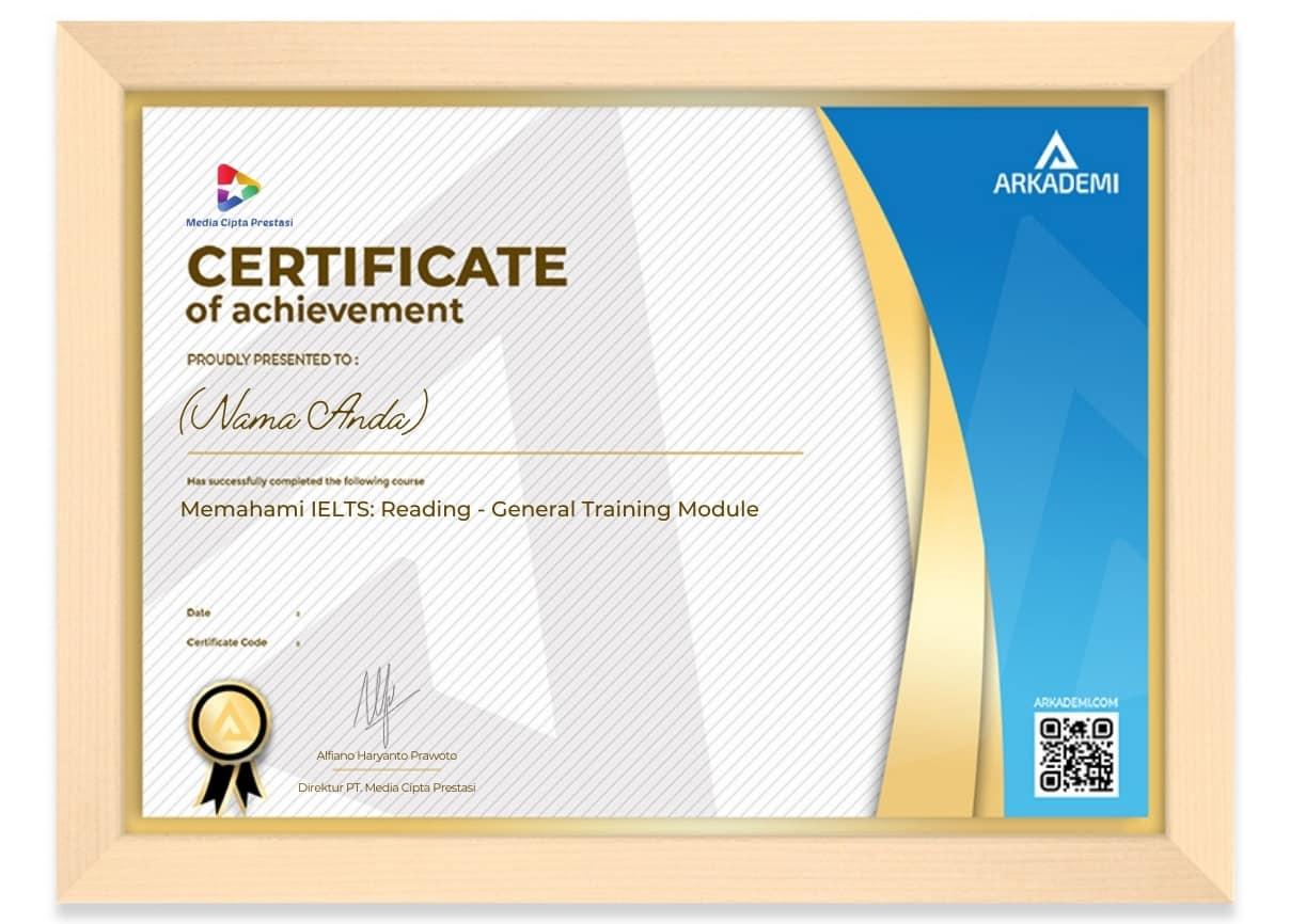 Arkademi Kursus Online - Sertifikat Memahami IELTS_ Reading - General Training Module Frame