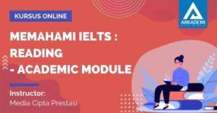 Arkademi Kursus Online - Thumbnail Memahami IELTS _ Reading - Academic Module