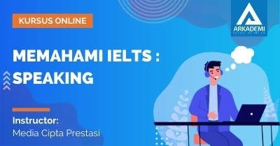 Memahami IELTS: Speaking