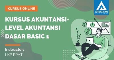 Arkademi Kursus Online - Thumbnail Kursus Akuntansi-Level Akuntansi Dasar Basic 1