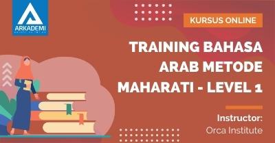 Arkademi Kursus Online - Thumbnail Training Bahasa Arab Metode MAHARATI - Level 1