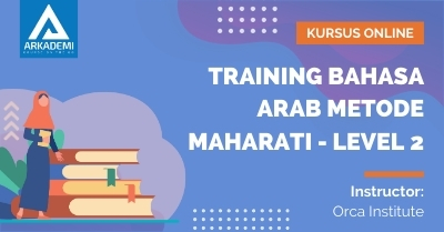 Arkademi Kursus Online - Thumbnail Training Bahasa Arab Metode MAHARATI - Level 2