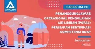 Arkademi Kursus Online - Thumbnail Penanggungjawab Operasional Pengolahan Air Limbah (POPAL)_Persiapan Sertifikasi Kompetensi BNSP