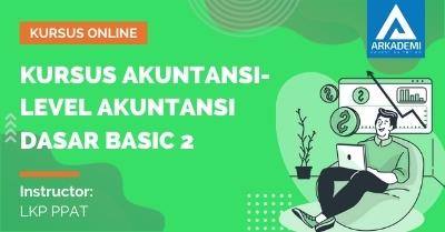 Arkademi Kursus Online - Thumbnail Kursus Akuntansi-Level Akuntansi Dasar Basic 2