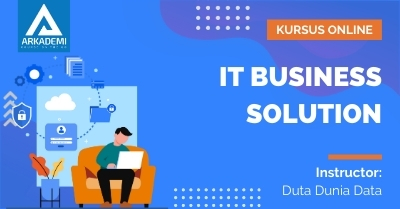 Arkademi Kursus Online - Thumbnail IT Business Solution