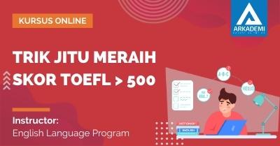 Arkademi Kursus Online - Thumbnail Trik Jitu Meraih Skor TOEFL _ 500