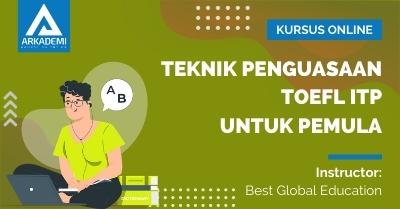 Arkademi Kursus Online - Thumbnail Teknik Penguasaan TOEFL ITP untuk Pemula