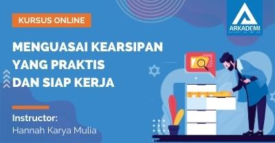 Arkademi Kursus Online - Thumbnail Menguasai Kearsipan Yang Praktis dan Siap Kerja