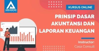Arkademi Kursus Online - Thumbnail Prinsip Dasar Akuntansi dan Laporan Keuangan