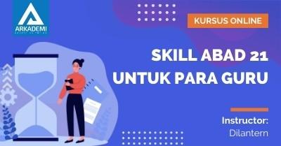 Arkademi Kursus Online - Thumbnail Skill Abad 21 untuk Para Guru