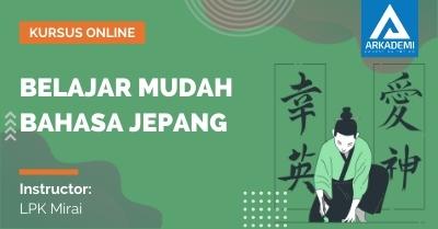 Arkademi Kursus Online - Thumbnail Belajar Mudah Bahasa Jepang