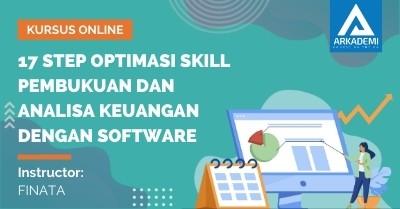 Arkademi Kursus Online - Thumbnail 17 Step Optimasi Skill Pembukuan dan Analisa Keuangan dengan Software