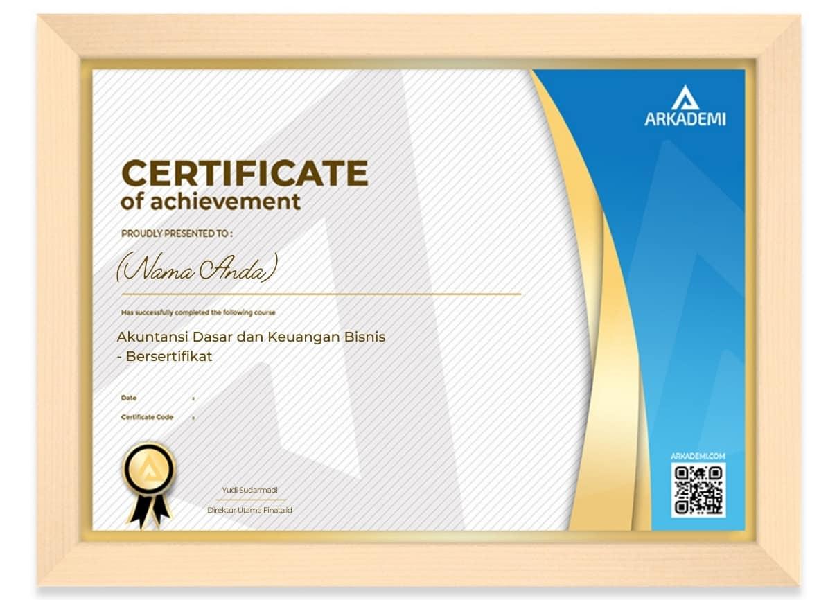 Arkademi Kursus Online - Sertifikat Akuntansi Dasar dan Keuangan Bisnis - Bersertifikat Frame