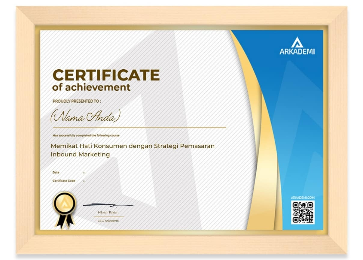 Arkademi Kursus Online - Sertifikat Memikat Hati Konsumen dengan Strategi Pemasaran Inbound Frame (White)