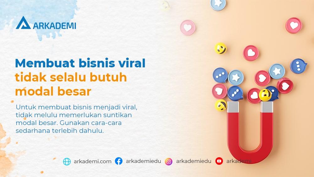 Membuat bisnis menjadi viral