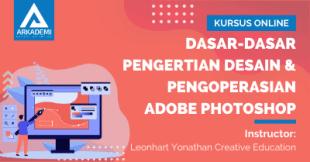 Arkademi Kursus Online - Thumbnail Dasar-dasar Pengertian Desain & Pengoperasian Adobe Photoshop
