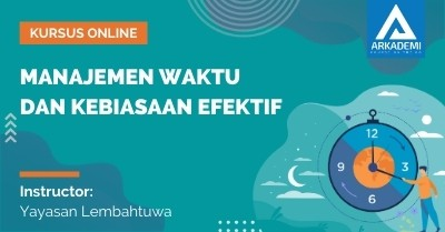 Arkademi Kursus Online - Thumbnail Manajemen Waktu dan Kebiasaan Efektif Revisi
