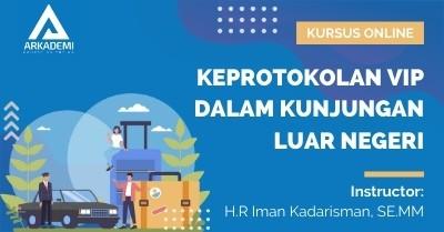 Arkademi Kursus Online - Thumbnail Keprotokolan VIP Kunjungan ke Luar Negeri Rev