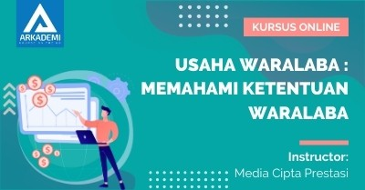 Arkademi Kursus Online - Thumbnail Usaha Waralaba _ Memahami Ketentuan Waralaba