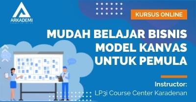 Arkademi Kursus Online - Thumbnail Mudah Belajar Bisnis Model Kanvas untuk Pemula Rev