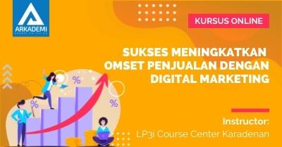 Arkademi Kursus Online - Thumbnail Sukses Meningkatkan Omset Penjualan dengan Digital Marketing Rev