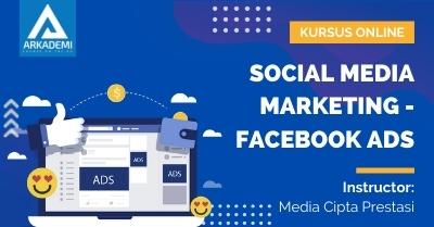 Arkademi Kursus Online - Thumbnail Social Media Marketing - Facebook Ads