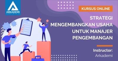 Thumbnail Strategi Mengembangkan Usaha untuk Manajer Pengembangan