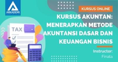Thumbnail Kursus Akuntan Menerapkan Metode Akuntansi Dasar dan Keuangan Bisnis