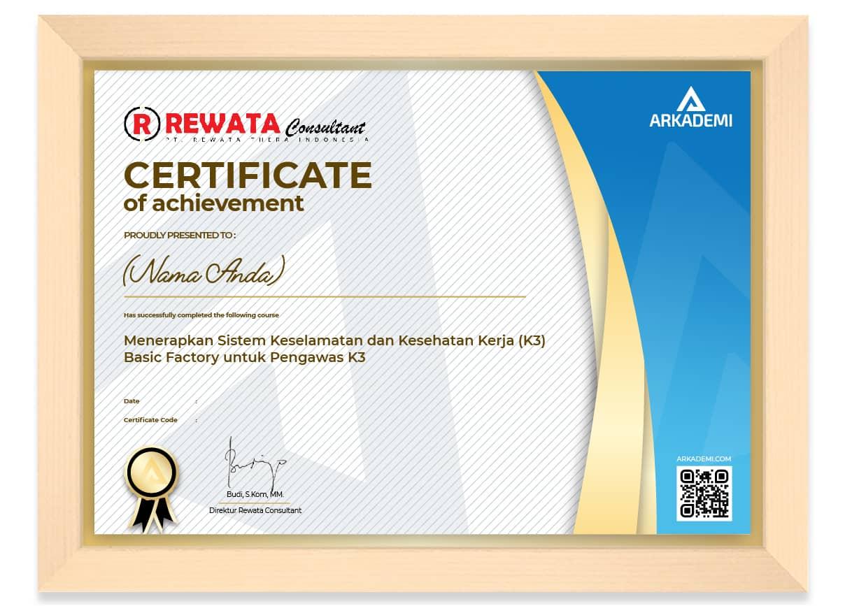 SERTIFIKAT - Rewata Consultant Menerapkan Sistem Keselamatan dan Kesehatan Kerja (K3) Basic Factory untuk Pengawas K3_FRAME