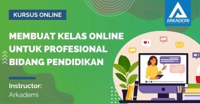 Thumbnail Membuat Kelas Online untuk Profesional Bidang Pendidikan