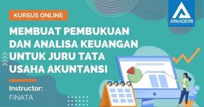 Arkademi Kursus Online - Thumbnail Membuat Pembukuan dan Analisa Keuangan untuk Juru Tata Usaha Akuntansi