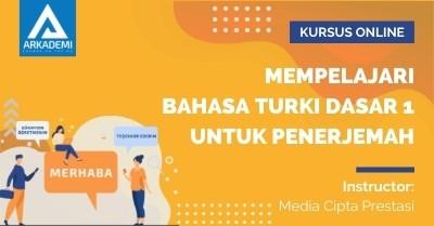 Arkademi Kursus Online - Thumbnail Mempelajari Bahasa Turki Dasar 1 untuk Penerjemah