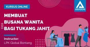 Arkademi Kursus Online - Thumbnail Membuat Busana Wanita bagi Tukang Jahit