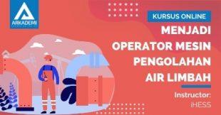 Menjadi Operator Mesin Pengolahan Air Limbah