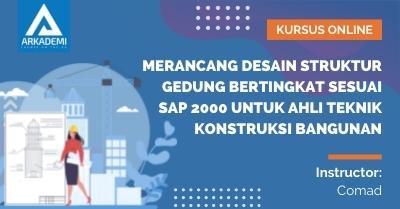 Merancang Desain Struktur Gedung Bertingkat Sesuai SAP 2000 untuk Ahli Teknik Konstruksi Bangunan