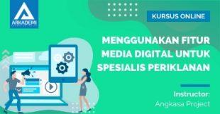 Menggunakan-Fitur-Media-Digital-untuk-Spesialis-Periklanan
